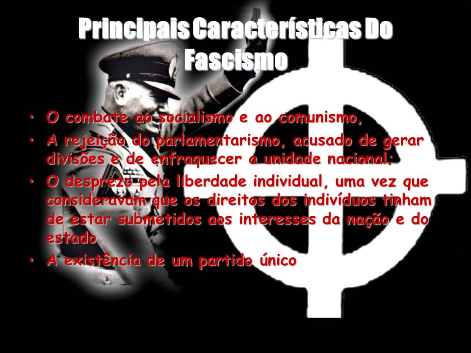 Principais Características Do Fascismo