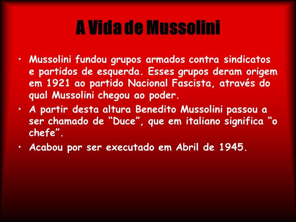 A Vida de Mussolini