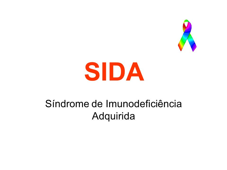 Síndrome de Imunodeficiência Adquirida