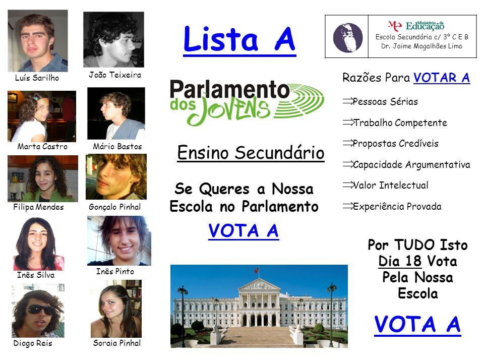 Se Queres a Nossa Escola no Parlamento Dia 18 Vota Pela Nossa Escola