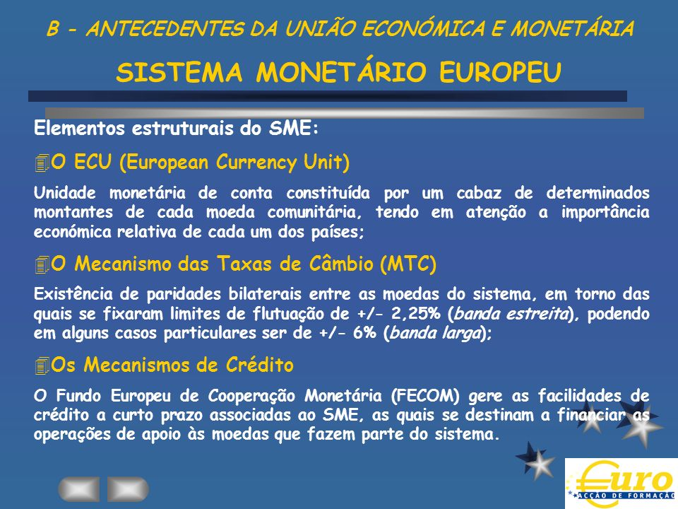 Elementos estruturais do SME: O ECU (European Currency Unit)