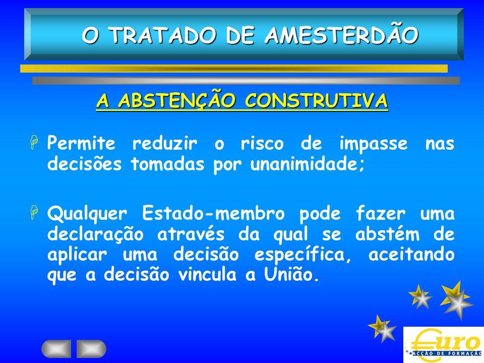 O TRATADO DE AMESTERDÃO A ABSTENÇÃO CONSTRUTIVA