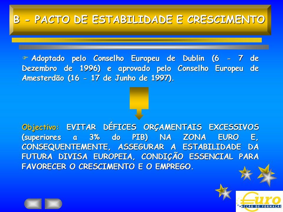 B - PACTO DE ESTABILIDADE E CRESCIMENTO