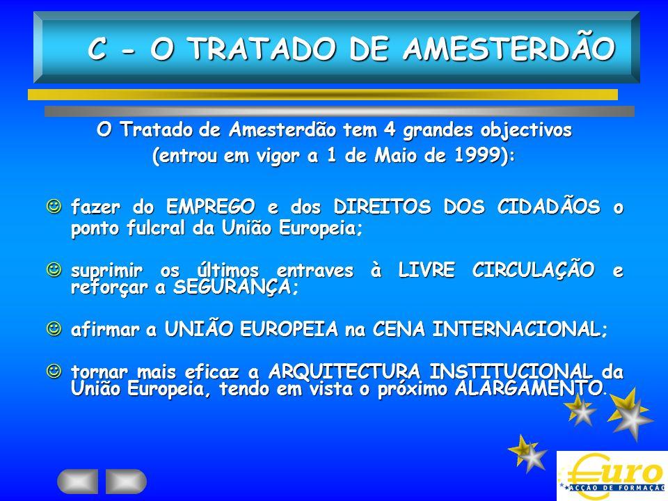 C - O TRATADO DE AMESTERDÃO
