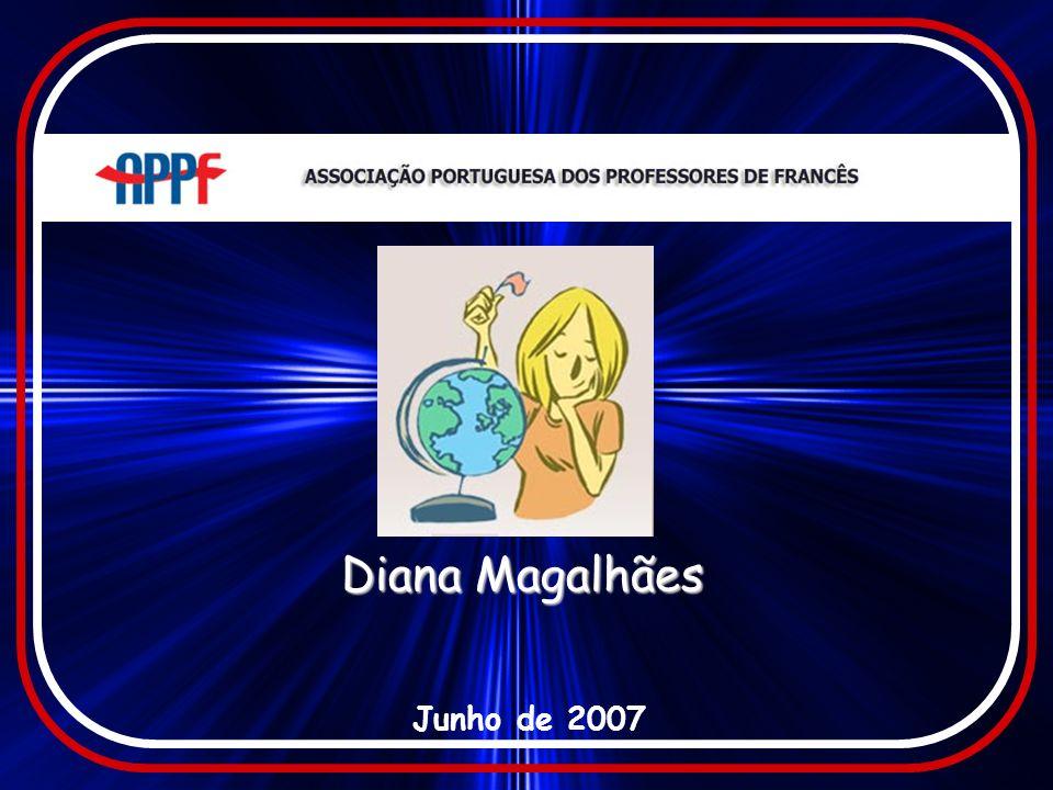 Diana Magalhães Junho de 2007