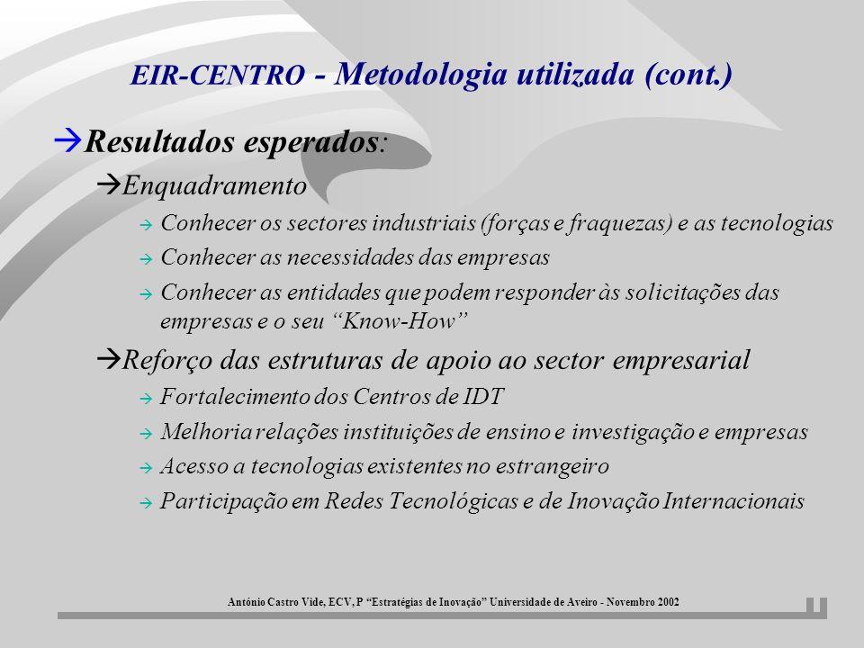 EIR-CENTRO - Metodologia utilizada (cont.)