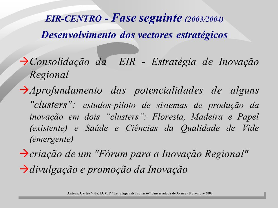 Consolidação da EIR - Estratégia de Inovação Regional