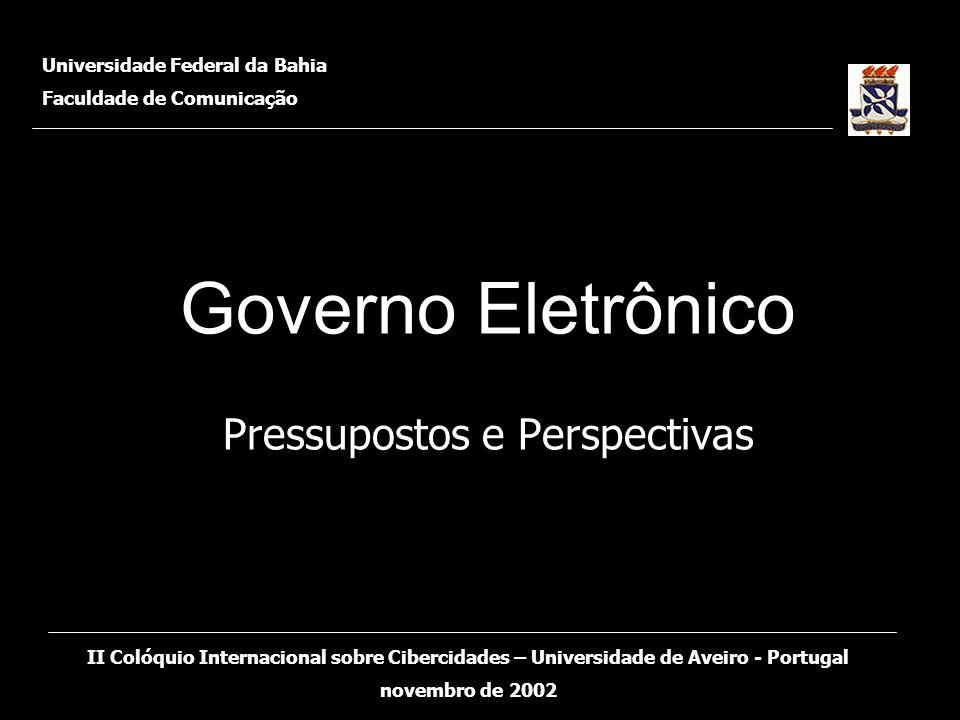 Governo Eletrônico Pressupostos e Perspectivas
