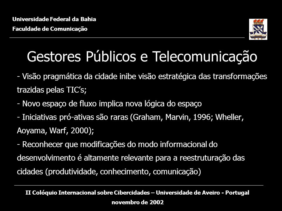 Gestores Públicos e Telecomunicação