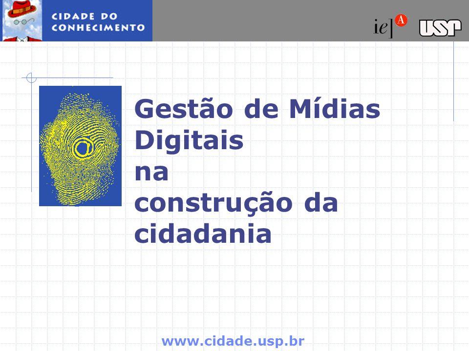 Gestão de Mídias Digitais na construção da cidadania
