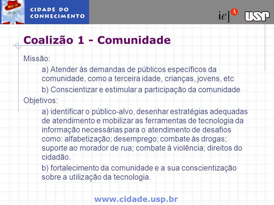 Coalizão 1 - Comunidade Missão: