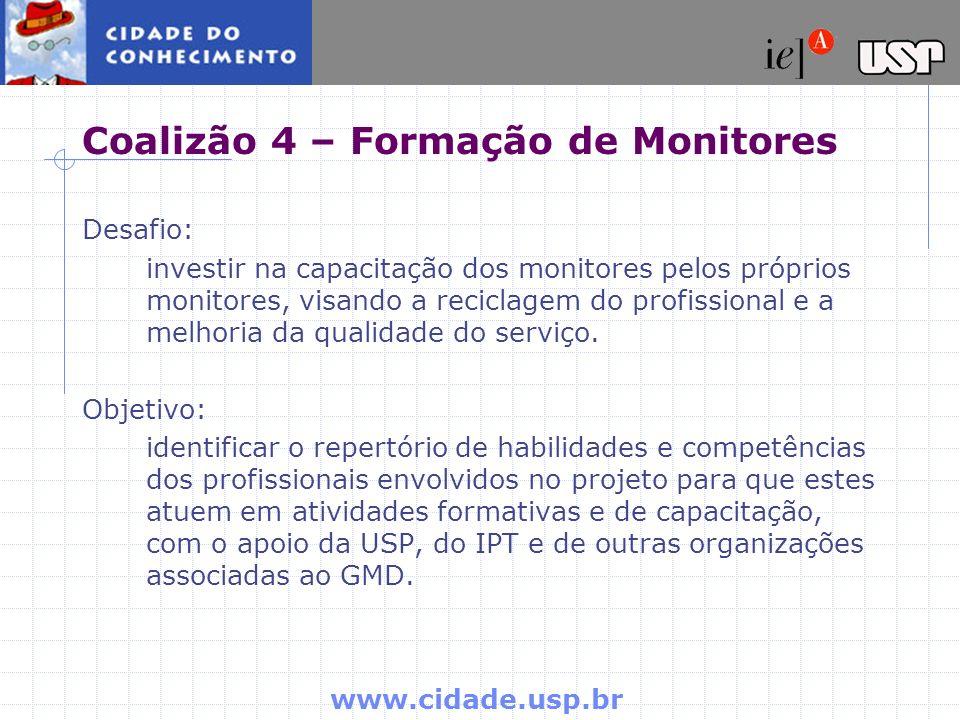 Coalizão 4 – Formação de Monitores