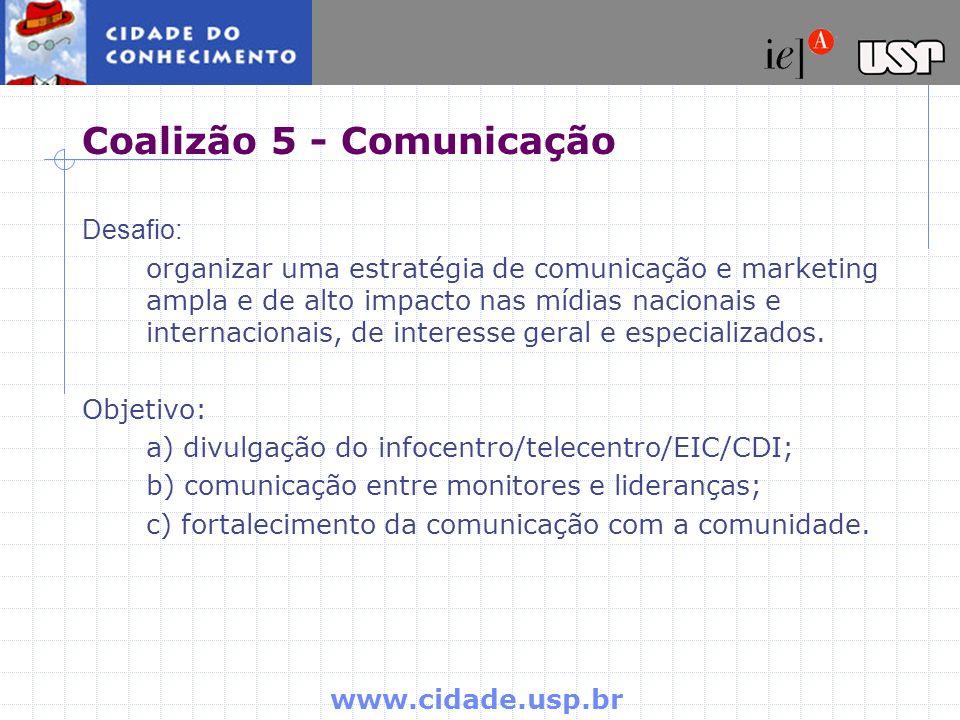 Coalizão 5 - Comunicação