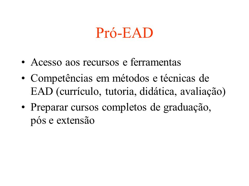 Pró-EAD Acesso aos recursos e ferramentas
