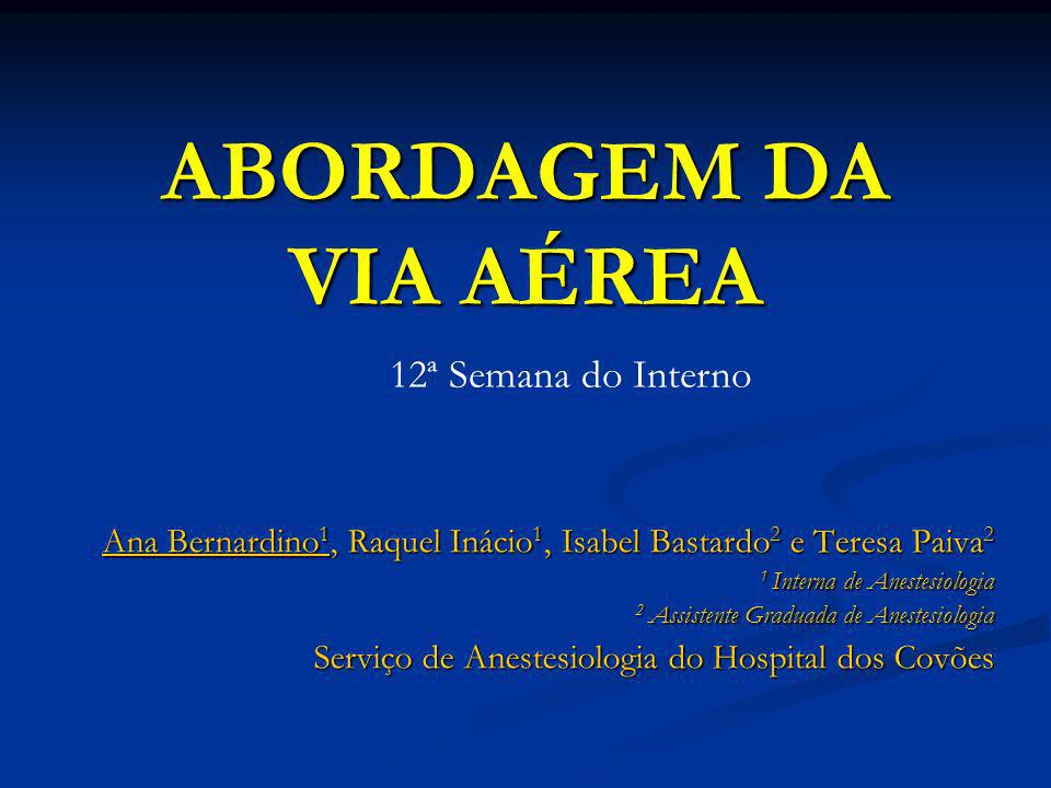 ABORDAGEM DA VIA AÉREA 12ª Semana do Interno