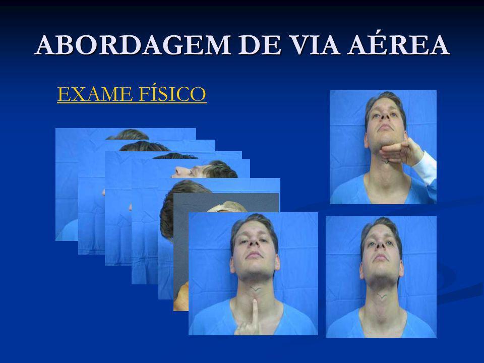 ABORDAGEM DE VIA AÉREA EXAME FÍSICO
