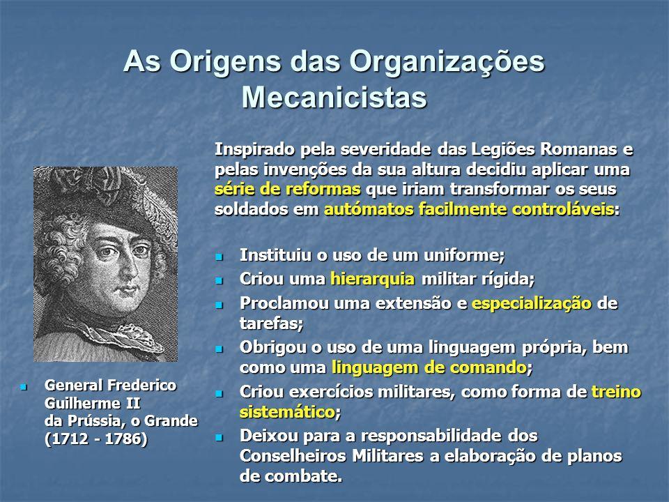 As Origens das Organizações Mecanicistas
