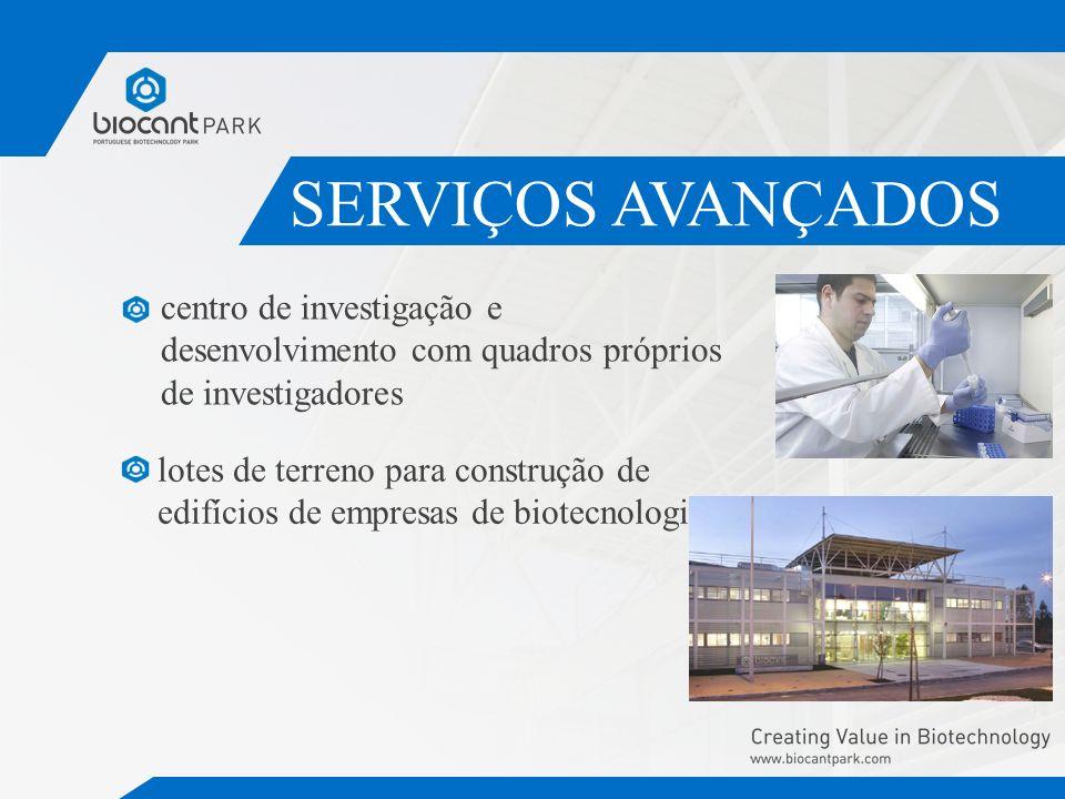 SERVIÇOS AVANÇADOS centro de investigação e desenvolvimento com quadros próprios de investigadores.