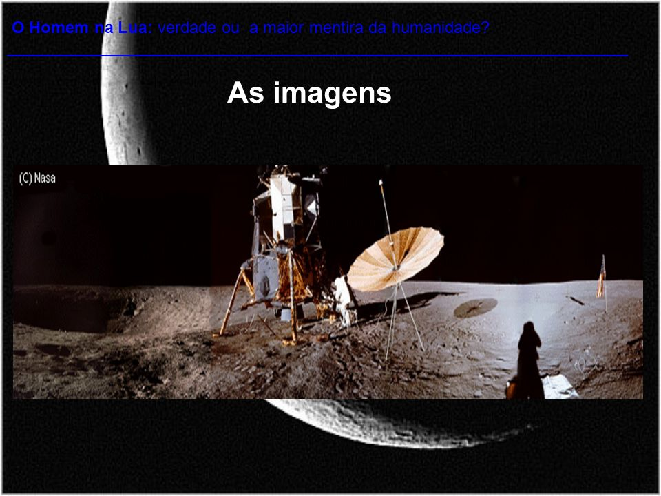 O Homem na Lua: verdade ou a maior mentira da humanidade