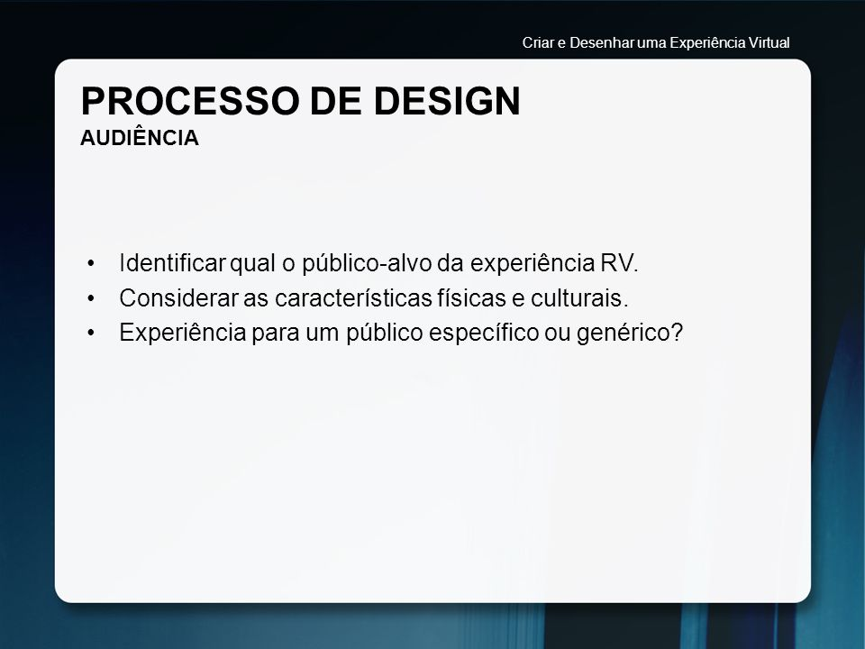 PROCESSO DE DESIGN AUDIÊNCIA