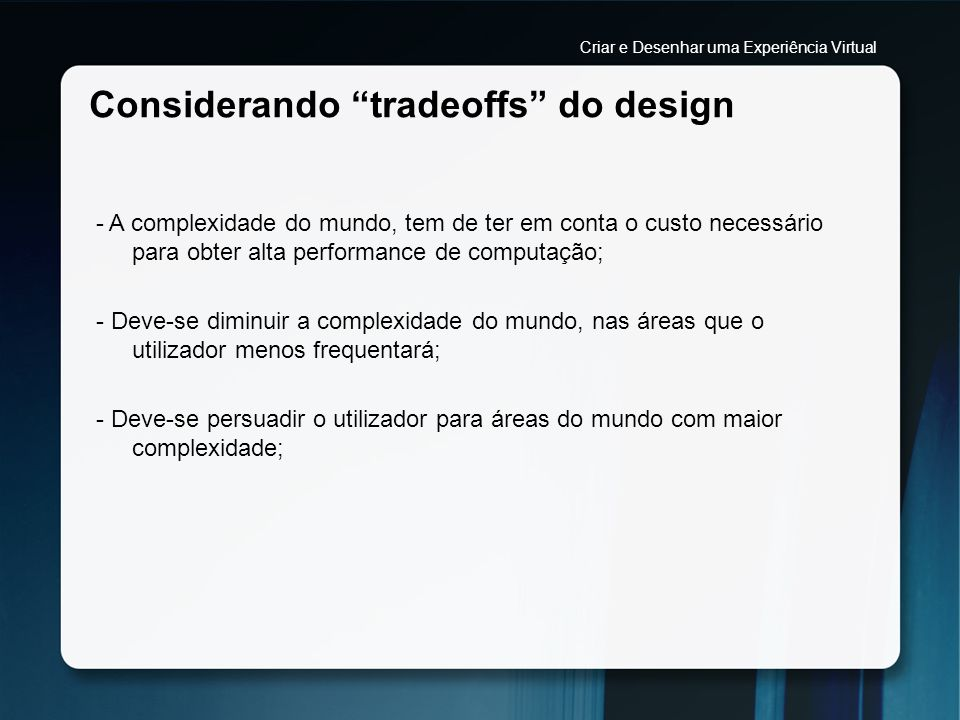 Considerando tradeoffs do design