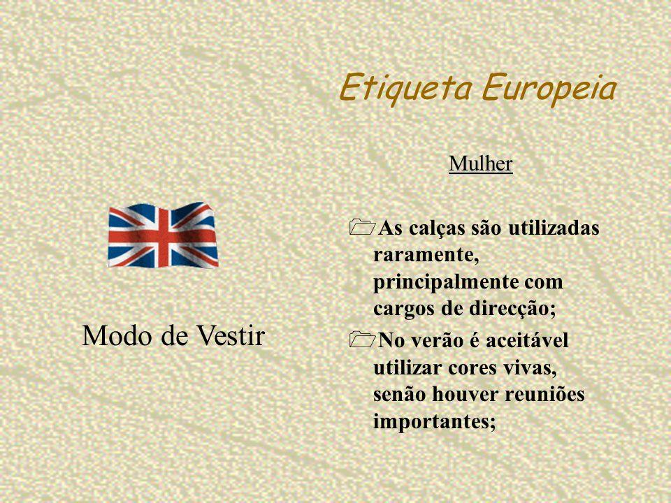 Etiqueta Europeia Modo de Vestir Mulher