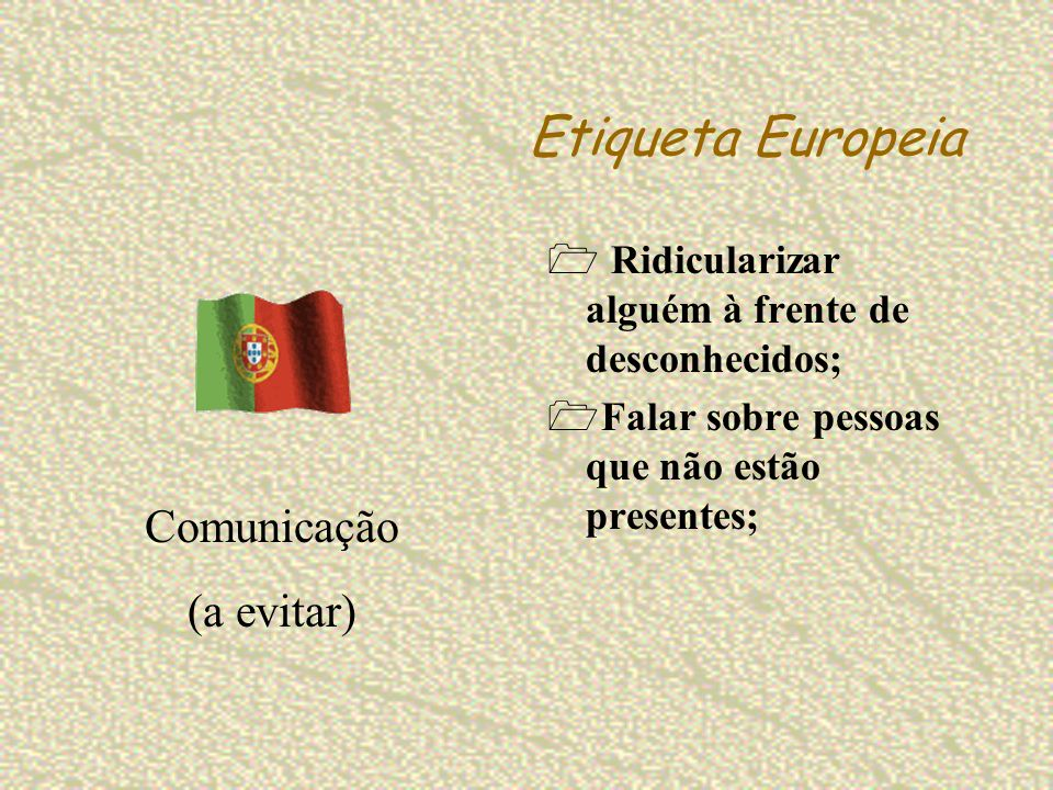 Etiqueta Europeia Comunicação (a evitar)