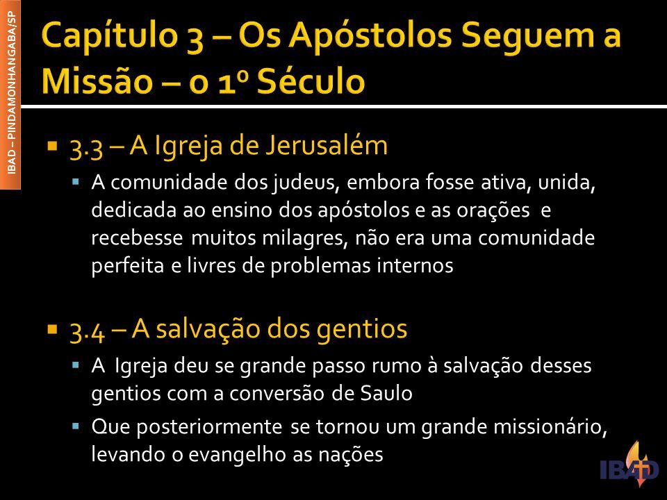 Capítulo 3 – Os Apóstolos Seguem a Missão – o 10 Século