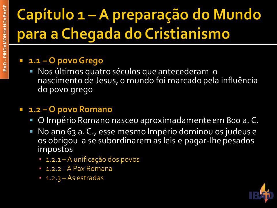 Capítulo 1 – A preparação do Mundo para a Chegada do Cristianismo