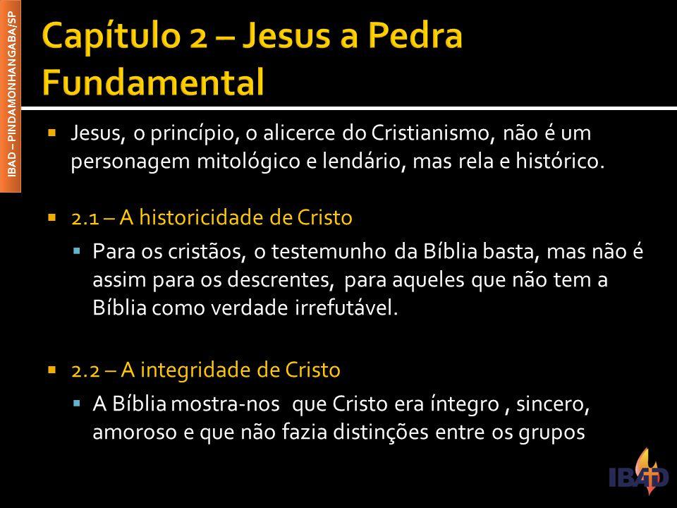 Capítulo 2 – Jesus a Pedra Fundamental