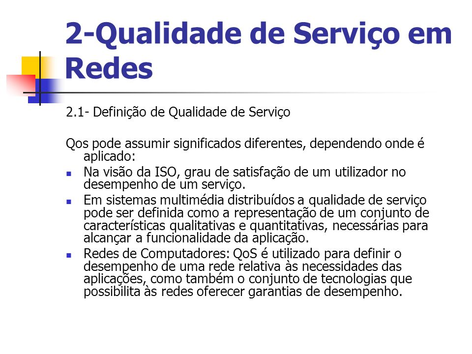 2-Qualidade de Serviço em Redes
