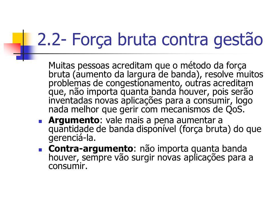 2.2- Força bruta contra gestão