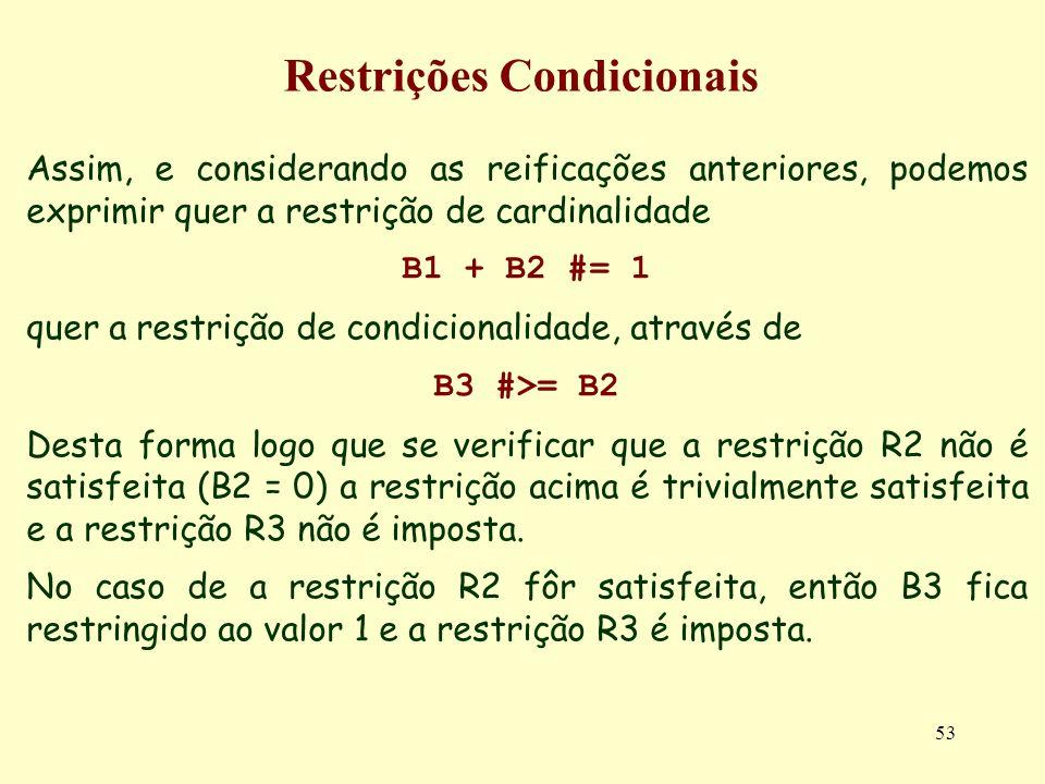 Restrições Condicionais