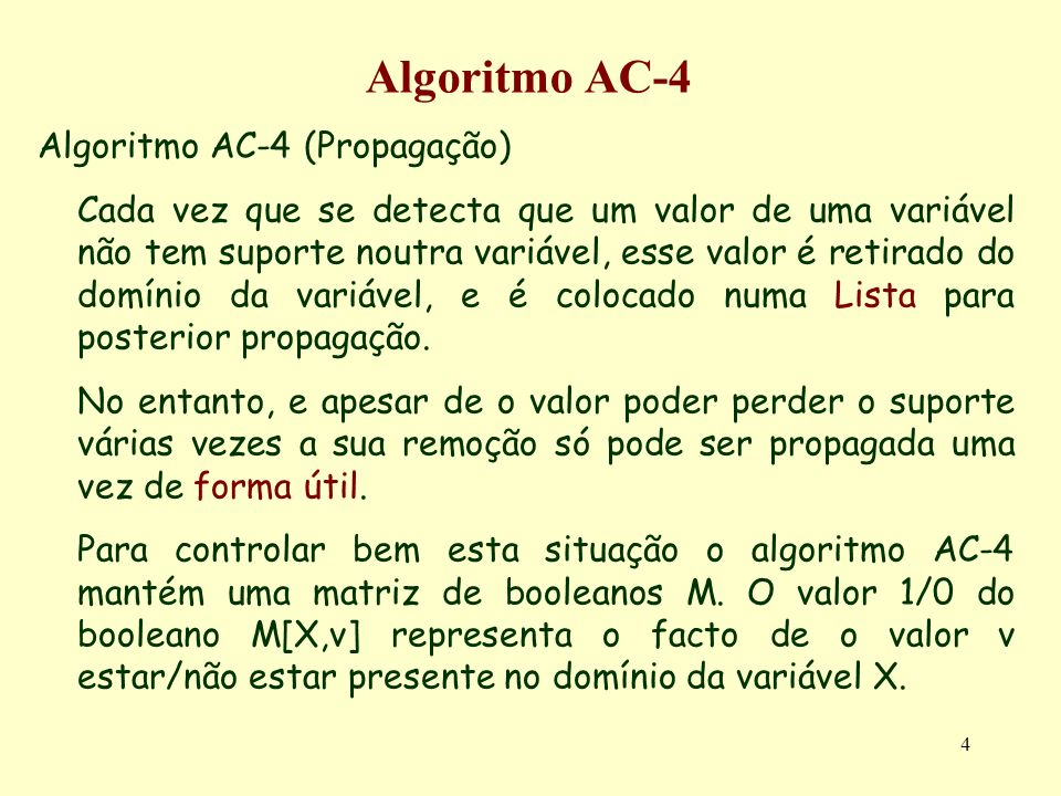 Algoritmo AC-4 Algoritmo AC-4 (Propagação)