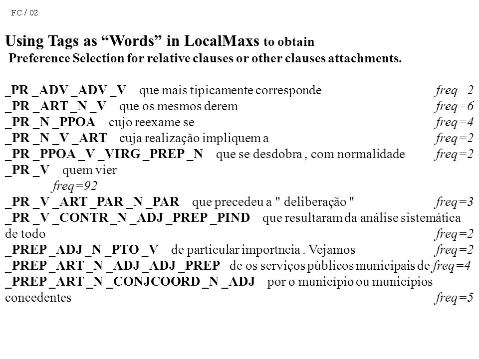Using Tags as Words in LocalMaxs to obtain