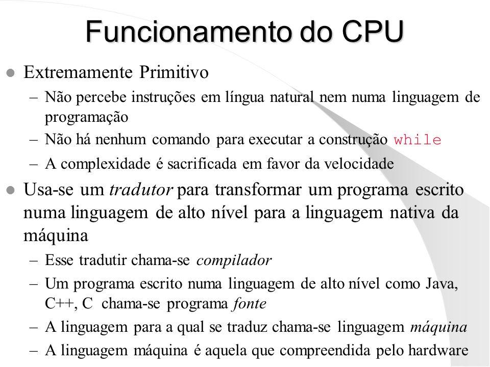 Funcionamento do CPU Extremamente Primitivo