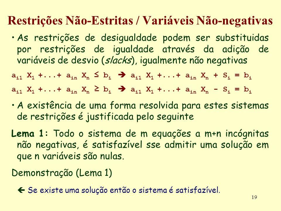 Restrições Não-Estritas / Variáveis Não-negativas