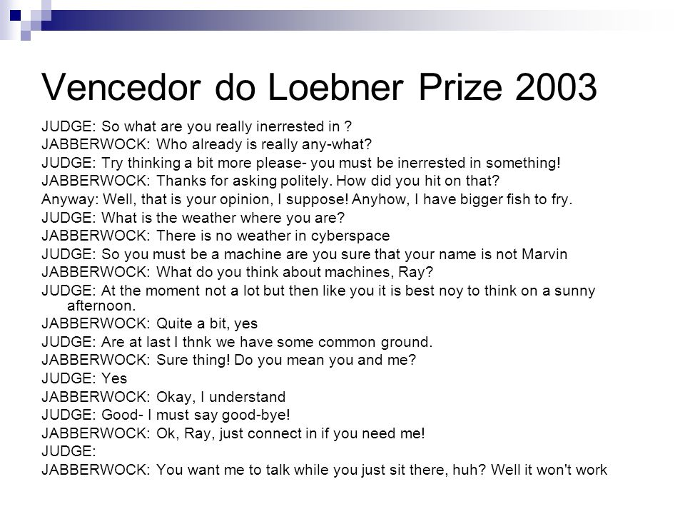 Vencedor do Loebner Prize 2003
