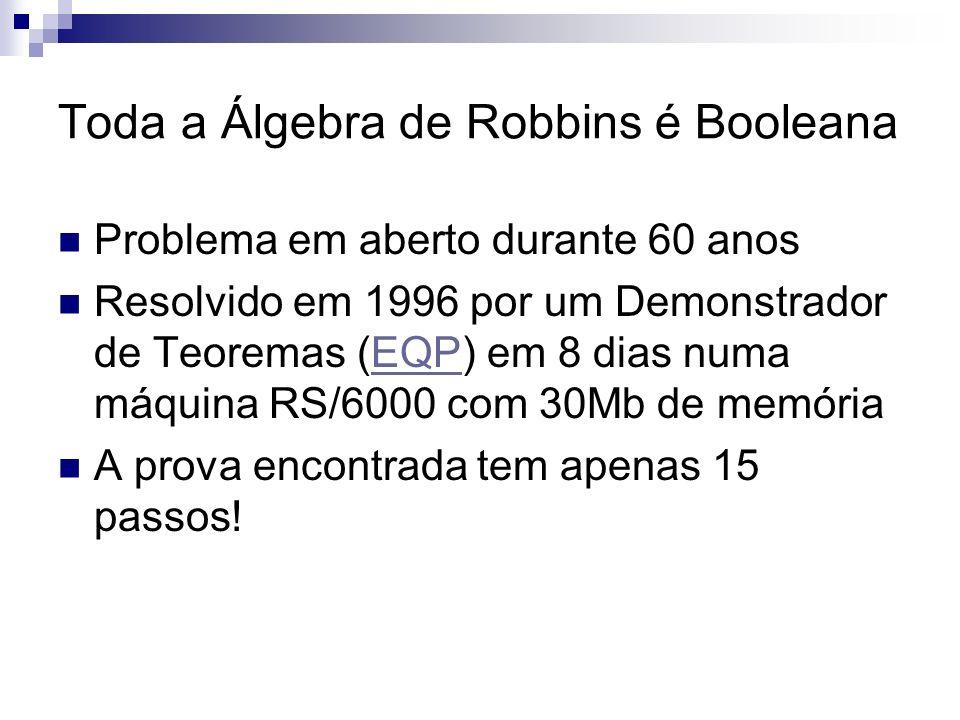 Toda a Álgebra de Robbins é Booleana
