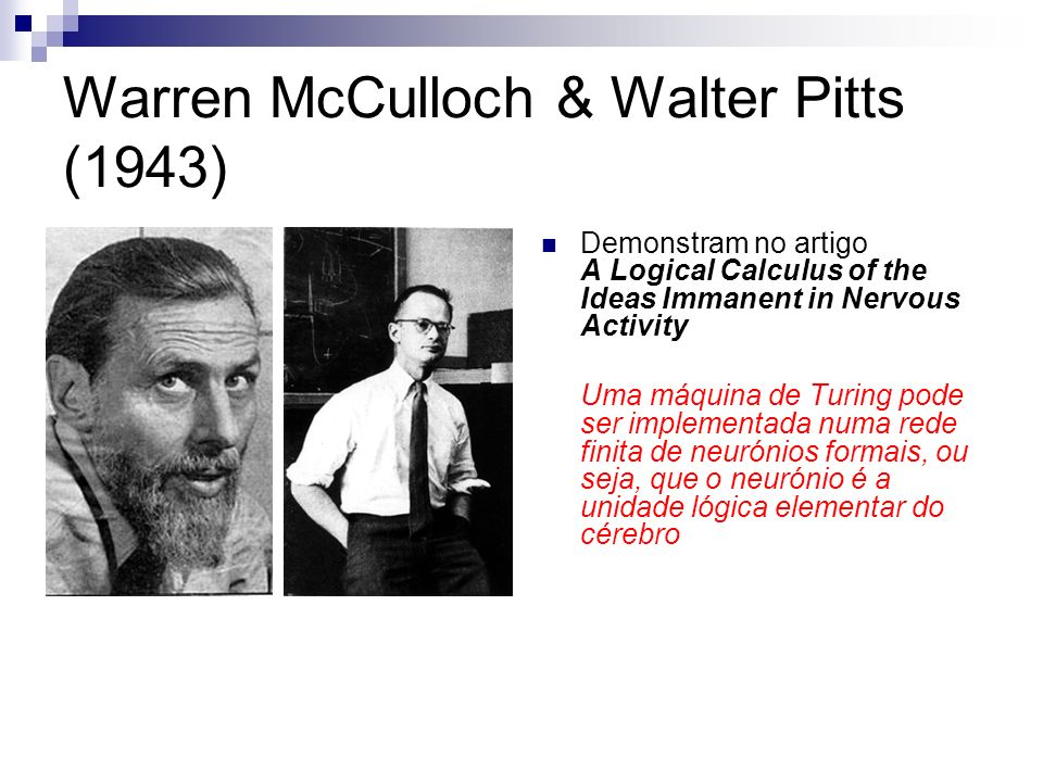 Warren McCulloch & Walter Pitts (1943)