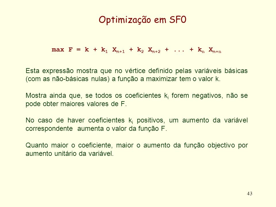 max F = k + k1 Xm+1 + k2 Xm+2 + ... + kn Xm+n