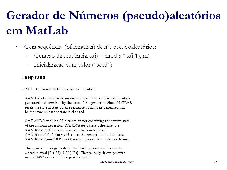 Gerador de Números (pseudo)aleatórios em MatLab