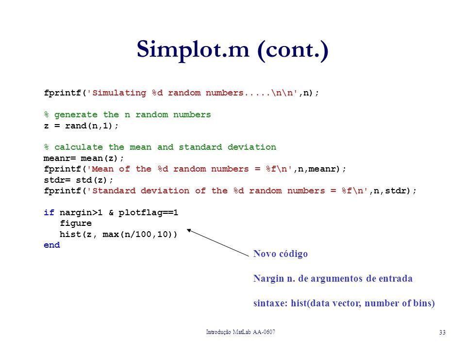 Simplot.m (cont.) Novo código Nargin n. de argumentos de entrada