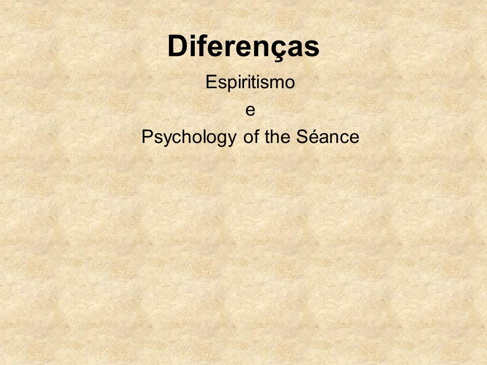 Psychology of the Séance