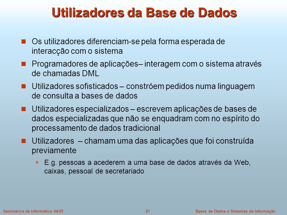 Utilizadores da Base de Dados