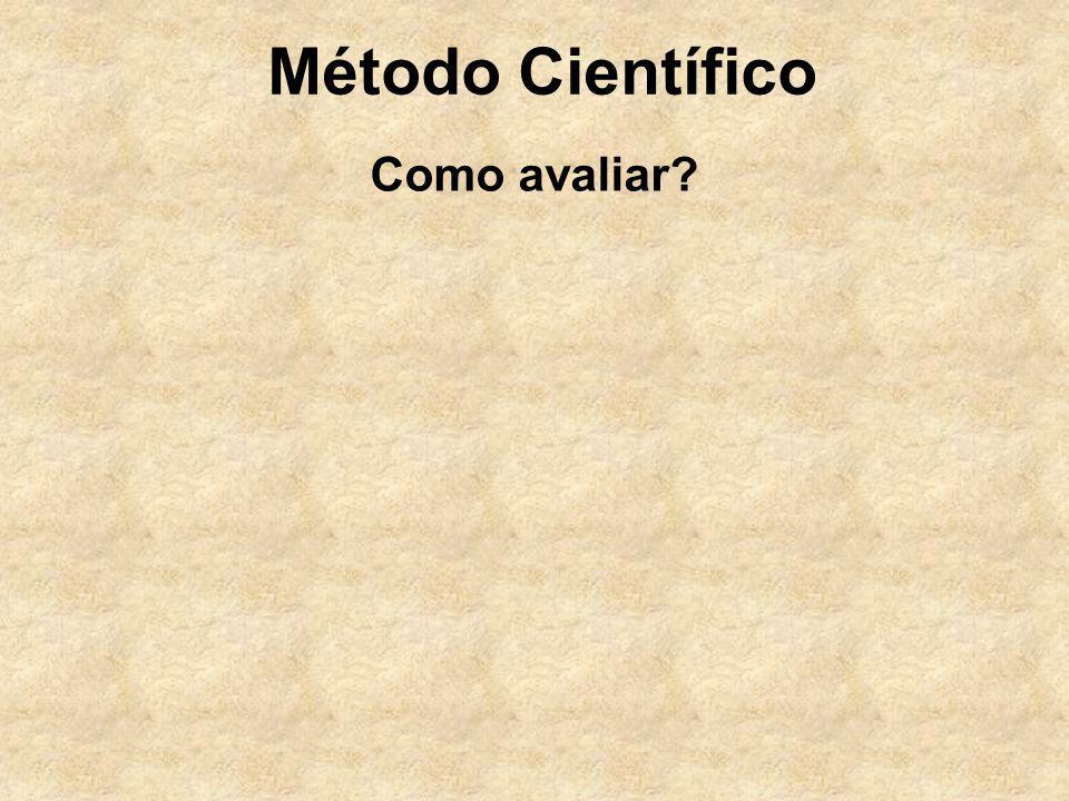 Método Científico Como avaliar