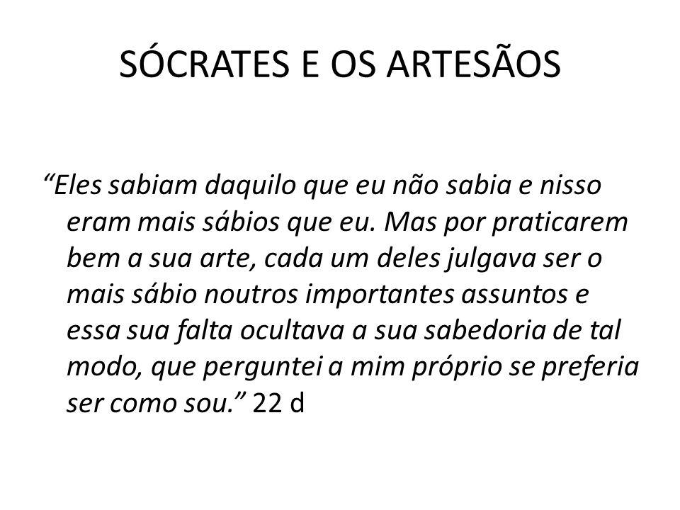 SÓCRATES E OS ARTESÃOS