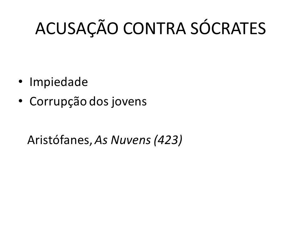 ACUSAÇÃO CONTRA SÓCRATES