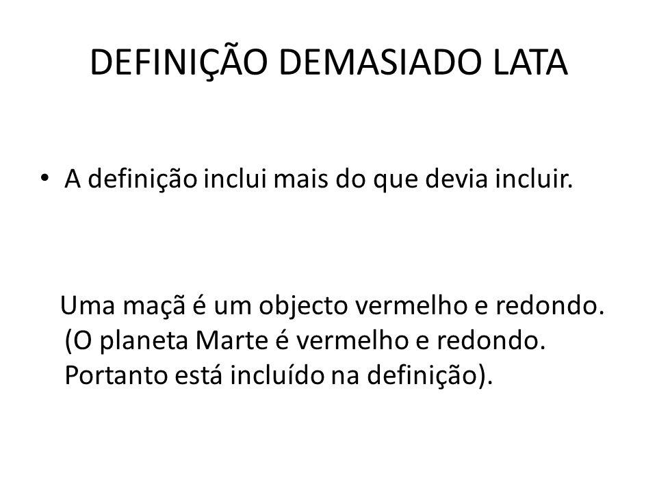 DEFINIÇÃO DEMASIADO LATA