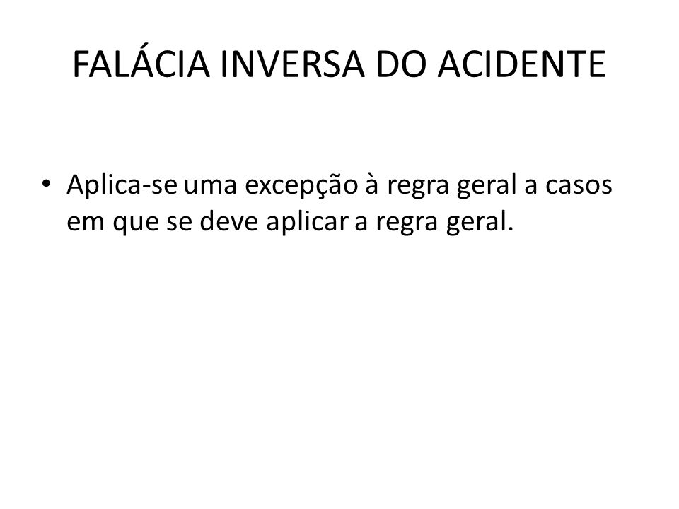 FALÁCIA INVERSA DO ACIDENTE